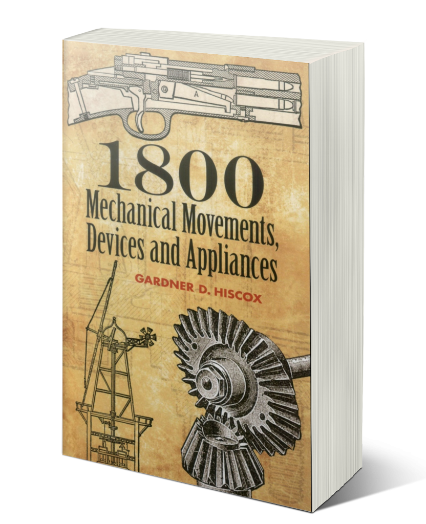 Mechanical Movements, Devices and Appliances